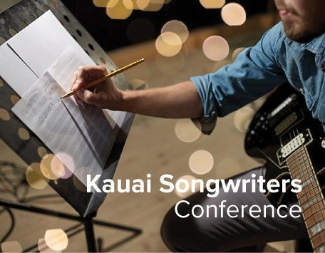Kauai Songwriters Conference