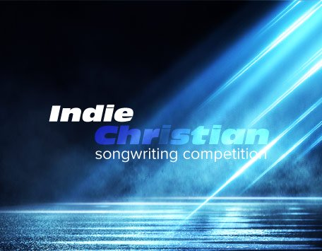 Indie Christian Songwriting Competition